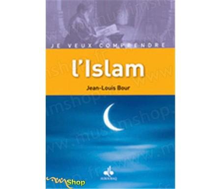 L'islam, Je veux comprendre