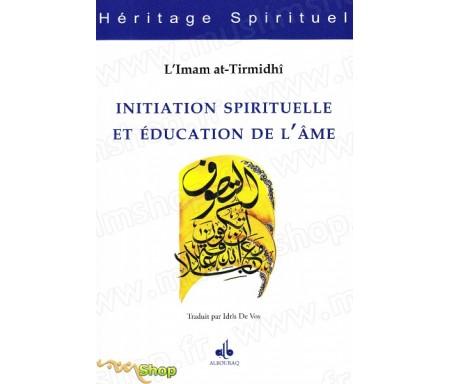 Initiation spirituelle et éducation de l'âme