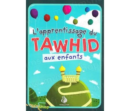 L'apprentissage de Tawhid aux enfants