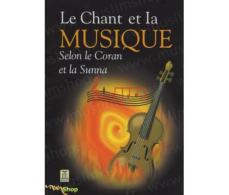 Le Chant et la Musique selon le Coran et la Sunna