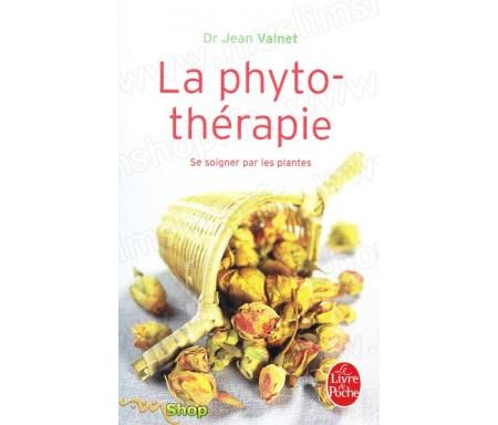 La Phytothérapie - Se soigner par les plantes