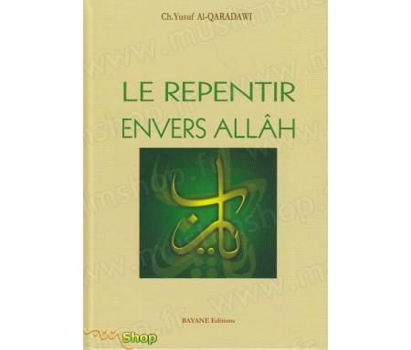 Le repentir envers Allah