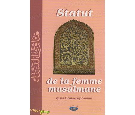 Statut de la Femme musulmane - Questions-réponses