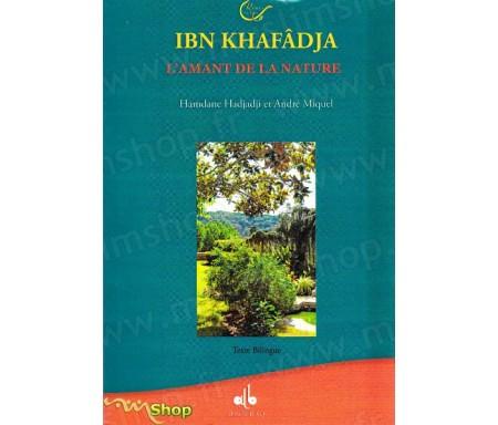 Ibn Khafâdja, l'amant de la nature