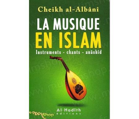 La musique en islam - Instruments, chants, anashid - مختصر تحريم &#1