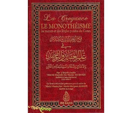 La croyance le monothéisme les mœurs et des règles puisées du coran