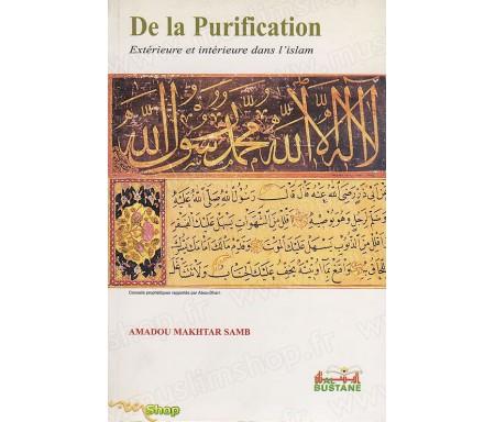 De la Purification Extérieure et Intérieure dans l'Islam