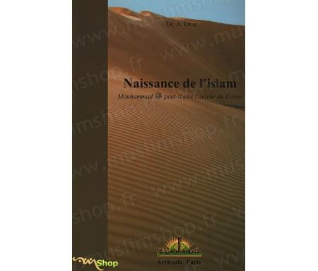 Naissance de l'Islam - Mohammad peut-il être l'auteur du Coran ?