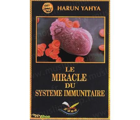 Le Miracle du Système Immunitaire