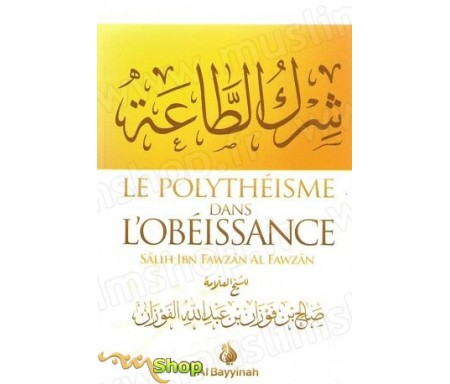Le Polythéisme dans l'obéissance