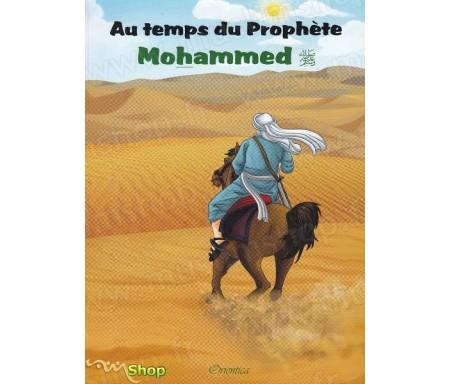 Au temps du Prophète Mohammed