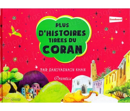 Plus d'histoires tirées du Coran (suite de Mon Premier Coran)
