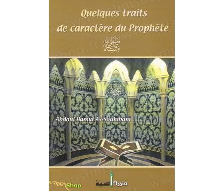 Quelques traits de caractère du Prophète