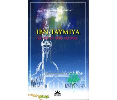 Ibn Taymiyya, sa Vie et son Oeuvre