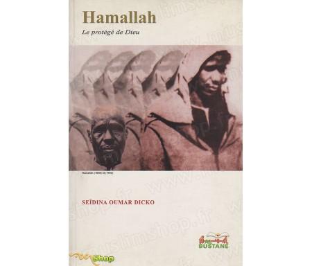 Hamallah : Le protégé de Dieu