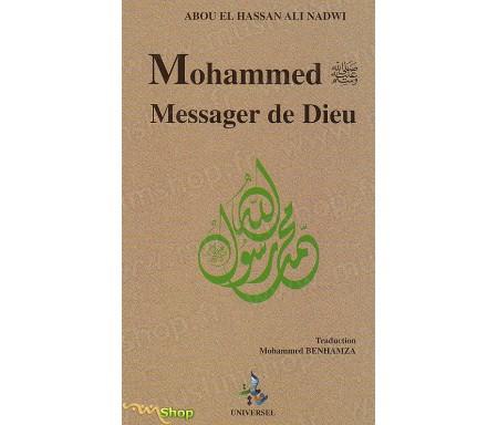 Mohammed, messager de Dieu