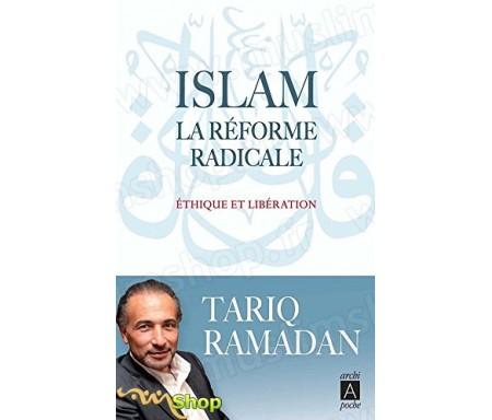 Islam, la réforme radicale (poche)