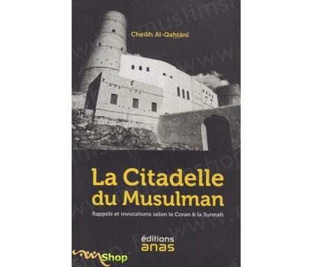 La citadelle du Musulman (format poche)