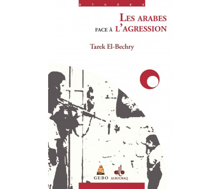 Les Arabes face à l'agression