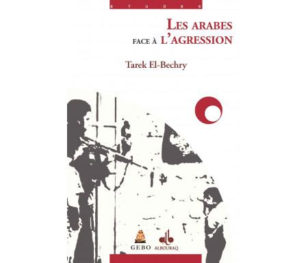Les Arabes face à l'agression