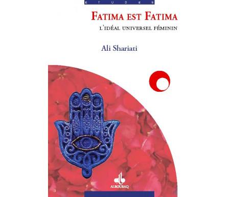 Fatima est Fatima, l'idéal universel féminin