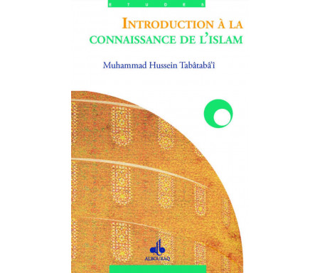 Introduction à la connaissance de l'Islam