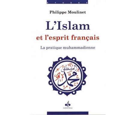 L' Islam et l'esprit français Tome 1 : La réalité muhammadienne