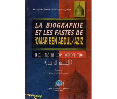 La biographie et les fastes de 'Omar Ben Abdul-'Aziz