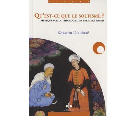 Qu'est-ce que le soufisme ? - Principes et fondements