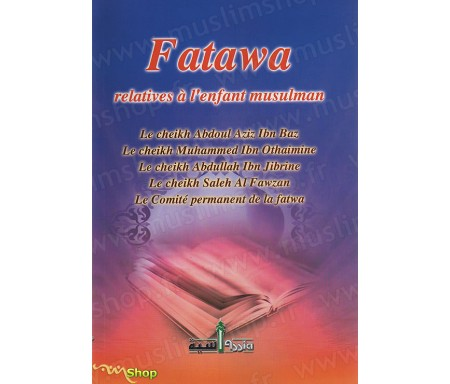 Fatawa relatives à l'Enfant Musulman