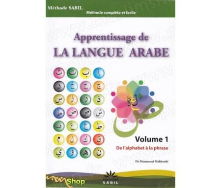 Apprentissage de la Langue Arabe - Volume 1