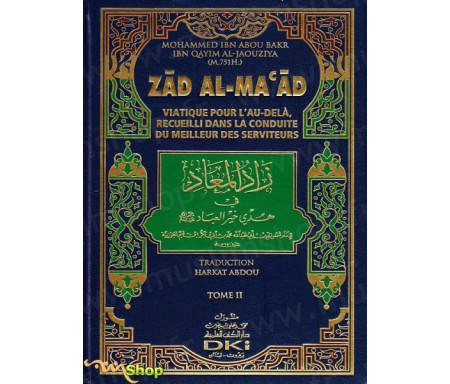 Zad Al-Maad - Viatique pour l'Au-delà recueilli dans la conduite du Meilleur des Serviteurs (2 tomes)