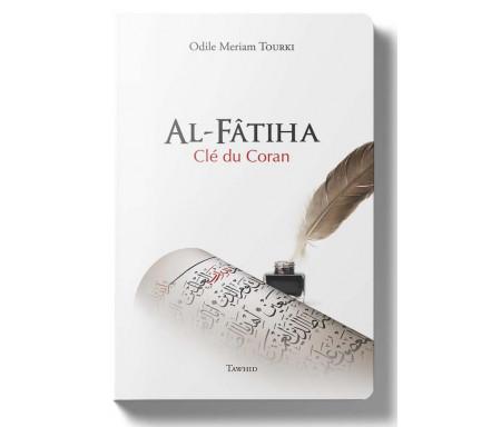 Al-Fâtiha - Clé du Coran