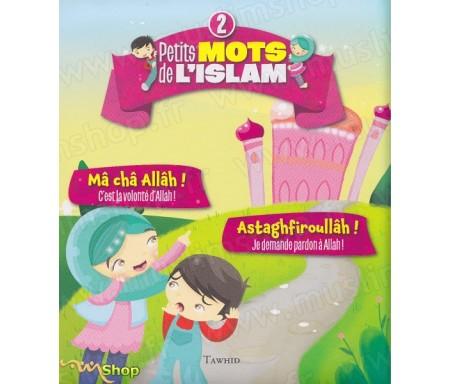 Petits mots de l'Islam 2