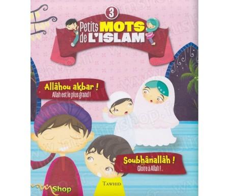 Petits mots de l'Islam 3