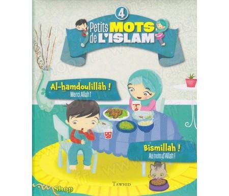Petits mots de l'Islam 4