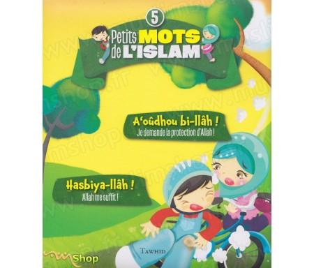 Petits mots de l'Islam 5