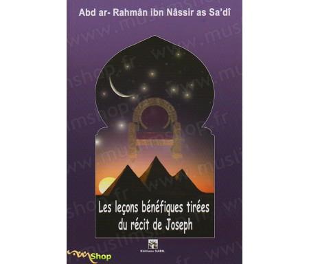 Les Leçons Bénéfiques tirées du Récit de Joseph