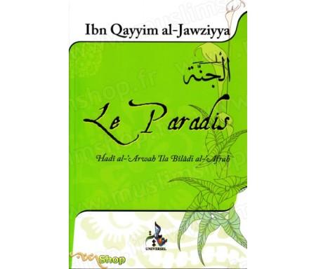 Le Paradis - Le Rapprochement des Âmes dans le monde des Merveilles (Hadi Al Arwah i'la Bilad Al Af'rah)