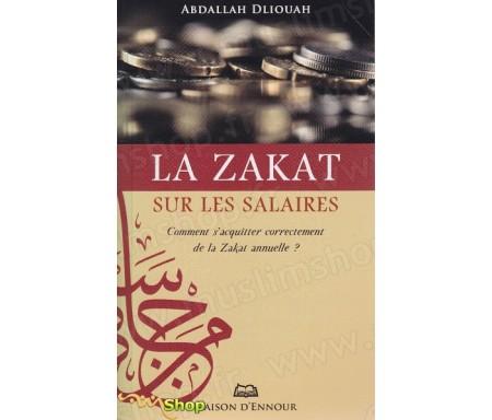 La Zakat sur les salariés - Comment s'acquitter correctement de la Zakat annuelle?