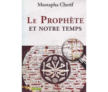 Le Prophète et notre temps
