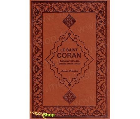 Le Saint Coran traduction française du sens de ses versets - Format Moyen (couleur Daim marron)