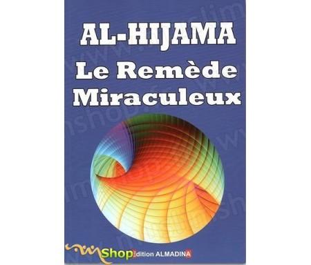 Al Hijama - Le remède miraculeux