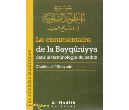 Le Commentaire de la Bayqûniyya dans la terminologie du Hadith