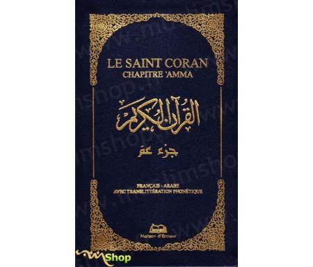 Le Saint Coran Chapitre 'Amma (français-arabe avec translitération phonétique) - couverture noir