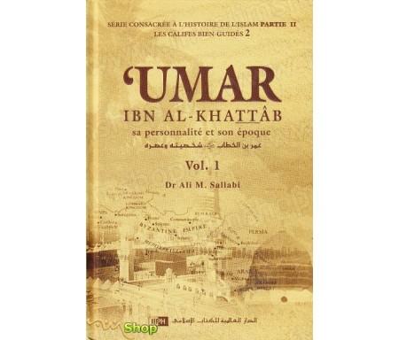 Umar ibn al-Khattab - Sa personnalité et son époque Vol.1