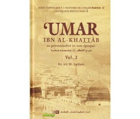 Umar ibn al-Khattab - Sa personnalité et son époque Vol.2