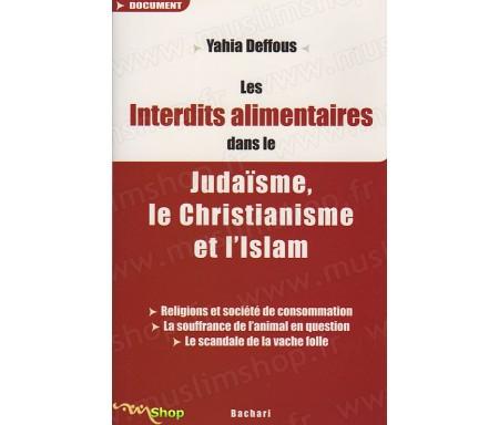 Les Interdits Alimentaires dans le Judaïsme, le Christianisme et l'Islam