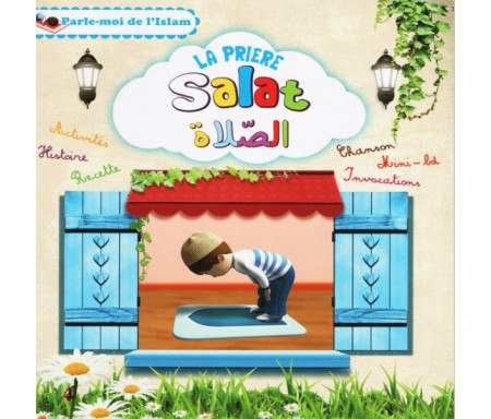 La prière (Salat) - Parle-moi de l'Islam