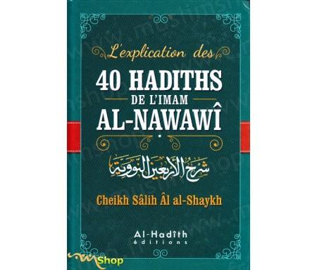 L'explication des 40 hadiths de l'Imam Al Nawawî